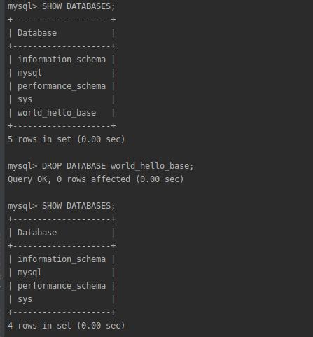 Удаление базы с помощью команды DROP DATABASE world_hello_base;